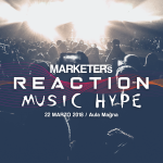 MARKETERs Reaction: Music Hype – un evento sul marketing musicale