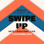 "Arriva ""SWIPE UP – Into creators' life"", l'evento online di MARKETERs Generation 2020"